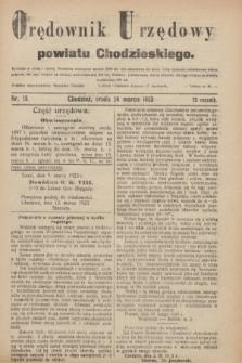 Orędownik Urzędowy powiatu Chodzieskiego. R.70, nr 15 (14 marca 1923)