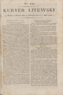 Kuryer Litewski. 1826, Ner 130 (29 października) + dod.