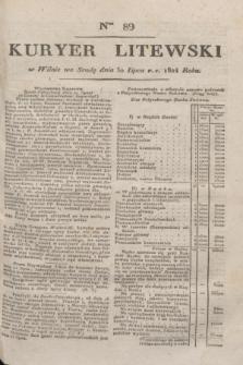 Kuryer Litewski. 1824, Ner 89 (30 lipca)