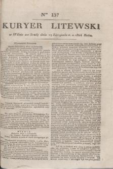 Kuryer Litewski. 1824, Ner 137 (19 listopada) + dod.
