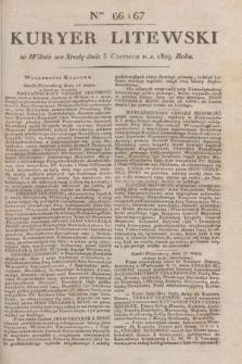 Kuryer Litewski. 1829, Ner 66/67 (5 czerwca) + dod.