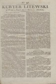 Kuryer Litewski. 1833, Ner 27 (3 marca) + dod.