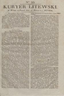 Kuryer Litewski. 1833, Ner 33 (17 marca) + dod.