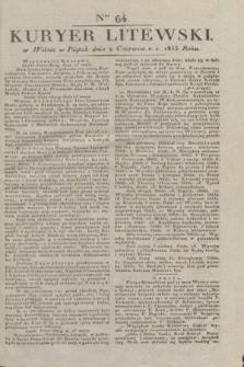 Kuryer Litewski. 1833, Ner 64 (2 czerwca) + dod.