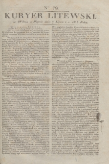 Kuryer Litewski. 1833, Ner 79 (7 lipca) + dod.