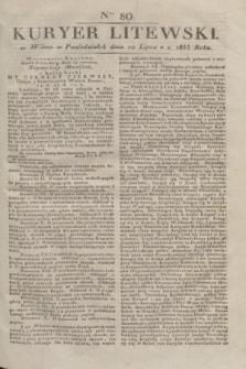 Kuryer Litewski. 1833, Ner 80 (10 lipca) + dod.