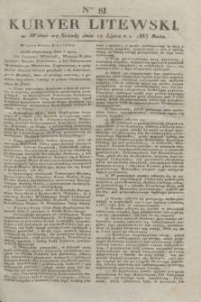 Kuryer Litewski. 1833, Ner 81 (12 lipca) + dod.