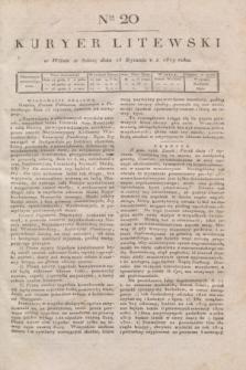 Kuryer Litewski. 1819, Ner 20 (25 stycznia) + dod.