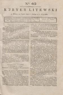 Kuryer Litewski. 1819, Ner 42 (21 lutego) + dod.