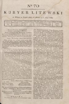 Kuryer Litewski. 1819, Ner 70 (28 marca)
