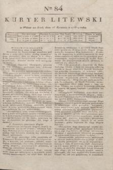 Kuryer Litewski. 1819, Ner 84 (16 kwietnia) + dod.