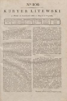 Kuryer Litewski. 1819, Ner 106 (12 maja)