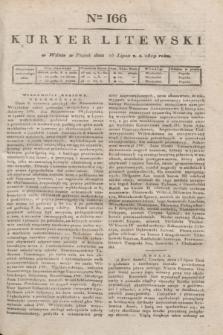 Kuryer Litewski. 1819, Ner 166 (25 lipca) + dod.