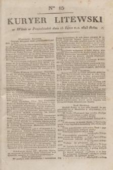 Kuryer Litewski. 1823, Ner 85 (16 lipca) + dod.