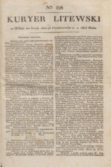 Kuryer Litewski. 1823, Ner 128 (24 października) + dod.