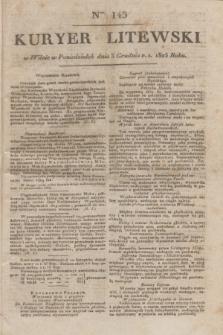 Kuryer Litewski. 1823, Ner 145 (3 grudnia) + dod.