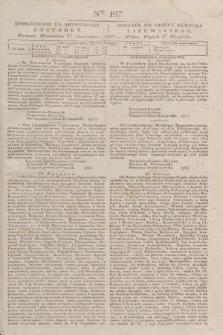 Pribavlenìe k˝ Litovskomu Věstniku = Dodatek do Gazety Kuryera Litewskiego. 1837, Ner 197 (27 sierpnia)