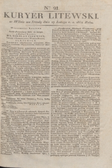 Kuryer Litewski. 1832, Ner 21 (17 lutego) + dod.