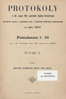 [Kadencja VIII, sesja III] Protokoły z III. sesji VIII. peryodu Sejmu Krajowego Królestwa Galicyi i Lodomeryi wraz z Wielkiem Księstwem Krakowskiem w roku 1907. Tom I. Indeksy