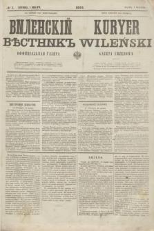 Vilenskìj Věstnik'' : officìal'naâ gazeta = Kuryer Wileński : gazeta urzędowa. 1860, № 1 (1 stycznia)