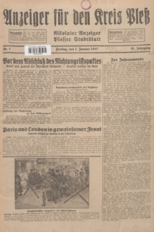 Anzeiger für den Kreis Pleß : Nikolaier Anzeiger : Plesser Stadtblatt. Jg.81, Nr. 1 (1 Januar 1932)