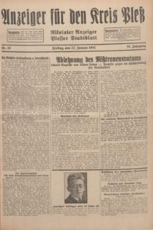 Anzeiger für den Kreis Pleß : Nikolaier Anzeiger : Plesser Stadtblatt. Jg.81, Nr. 10 (22 Januar 1932)