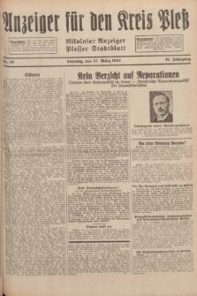 Anzeiger für den Kreis Pleß : Nikolaier Anzeiger : Plesser Stadtblatt. Jg.81, Nr. 38 (27 März 1932)