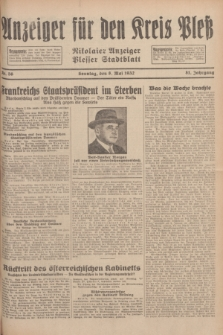 Anzeiger für den Kreis Pleß : Nikolaier Anzeiger : Plesser Stadtblatt. Jg.81, Nr. 56 (8 Mai 1932)
