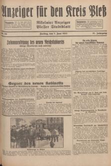 Anzeiger für den Kreis Pleß : Nikolaier Anzeiger : Plesser Stadtblatt. Jg.81, Nr. 66 (3 Juni 1932)