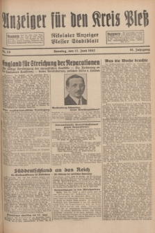 Anzeiger für den Kreis Pleß : Nikolaier Anzeiger : Plesser Stadtblatt. Jg.81, Nr. 70 (12 Juni 1932)