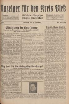 Anzeiger für den Kreis Pleß : Nikolaier Anzeiger : Plesser Stadtblatt. Jg.81, Nr. 82 (10 Juli 1932)