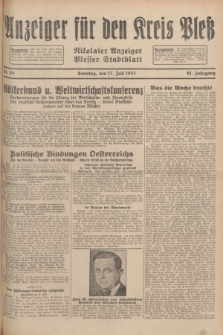 Anzeiger für den Kreis Pleß : Nikolaier Anzeiger : Plesser Stadtblatt. Jg.81, Nr. 85 (17 Juli 1932)