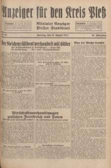 Anzeiger für den Kreis Pleß : Nikolaier Anzeiger : Plesser Stadtblatt. Jg.81, Nr. 97 (14 August 1932)