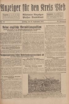 Anzeiger für den Kreis Pleß : Nikolaier Anzeiger : Plesser Stadtblatt. Jg.81, Nr. 111 (16 September 1932)