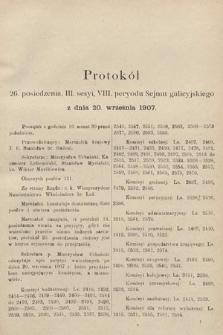 [Kadencja VIII, sesja III, pos.26] Protokoły z III. sesji VIII. peryodu Sejmu Krajowego Królestwa Galicyi i Lodomeryi wraz z Wielkiem Księstwem Krakowskiem w roku 1907. Tom II. Protokół26
