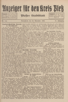 Anzeiger für den Kreis Pleß : Plesser Stadtblatt. Jg.81, Nr. 134 (26 November 1932)
