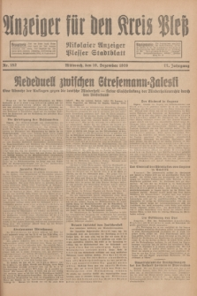 Anzeiger für den Kreis Pleß : Nikolaier Anzeiger : Plesser Stadtblatt. Jg.77, Nr. 152 (19 Dezember 1928)