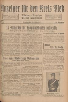 Anzeiger für den Kreis Pleß : Nikolaier Anzeiger : Plesser Stadtblatt. Jg.78, Nr. 36 (24 März 1929)