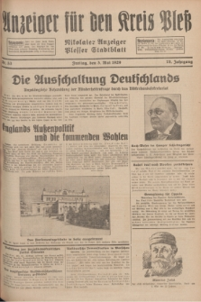 Anzeiger für den Kreis Pleß : Nikolaier Anzeiger : Plesser Stadtblatt. Jg.78, Nr. 53 (3 Mai 1929)