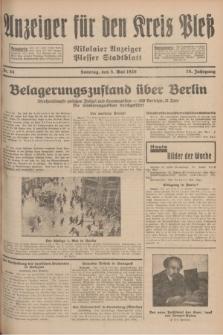 Anzeiger für den Kreis Pleß : Nikolaier Anzeiger : Plesser Stadtblatt. Jg.78, Nr. 54 (5 Mai 1929)