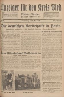 Anzeiger für den Kreis Pleß : Nikolaier Anzeiger : Plesser Stadtblatt. Jg.78, Nr. 56 (9 Mai 1929)