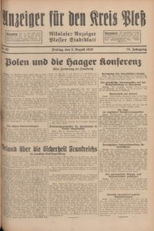 Anzeiger für den Kreis Pleß : Nikolaier Anzeiger : Plesser Stadtblatt. Jg.78, Nr. 92 (2 August 1929)