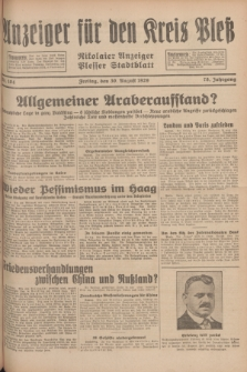 Anzeiger für den Kreis Pleß : Nikolaier Anzeiger : Plesser Stadtblatt. Jg.78, Nr. 104 (30 August 1929)
