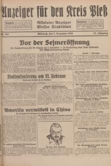 Anzeiger für den Kreis Pleß : Nikolaier Anzeiger : Plesser Stadtblatt. Jg.78, Nr. 145 (4 December 1929)