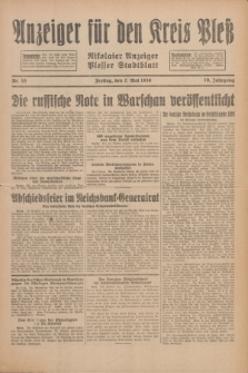 Anzeiger für den Kreis Pleß : Nikolaier Anzeiger : Plesser Stadtblatt. Jg.79, Nr. 53 (2 Mai 1930)