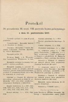 [Kadencja VIII, sesja III, pos.38] Protokoły z III. sesji VIII. peryodu Sejmu Krajowego Królestwa Galicyi i Lodomeryi wraz z Wielkiem Księstwem Krakowskiem w roku 1907. Tom II. Protokół38