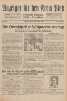 Anzeiger für den Kreis Pleß : Nikolaier Anzeiger : Plesser Stadtblatt. Jg.80, Nr. 107 (6 September 1931)