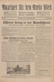 Anzeiger für den Kreis Pleß : Nikolaier Anzeiger : Plesser Stadtblatt. Jg.80, Nr. 137 (15 November 1931)