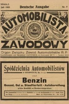 Automobilista Zawodowy : organ Związku Zawod. Automobilistów R.P. 1931, nr7 |PDF|