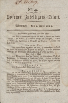 Posener Intelligenz-Blatt. 1824, Nro. 44 (2 Juni) + dod.